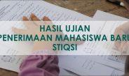 Hasil Ujian Penerimaan Mahasiswa Baru STIQSI