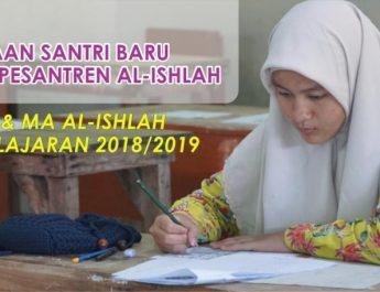 Pengumuman Hasil Penerimaan Santri Baru Pondok Pesantren Al-Ishlah Sendang 2018/2019