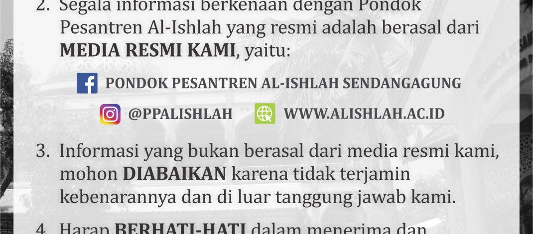 PEMBERITAHUAN TENTANG INFORMASI MEDIA RESMI PONDOK PESANTREN AL-ISHLAH